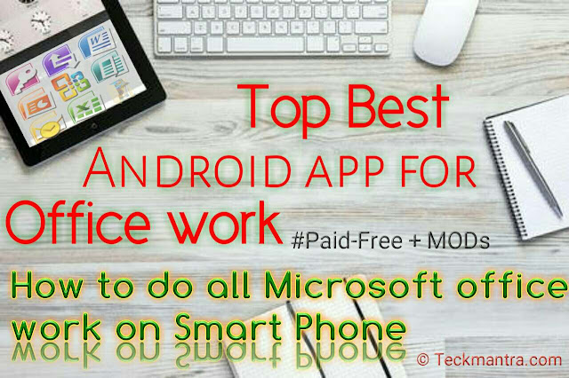 Top Best Android app for office Work