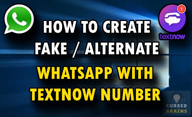 How To Create Fake / Alternate WhatsApp Account - TextNow Working