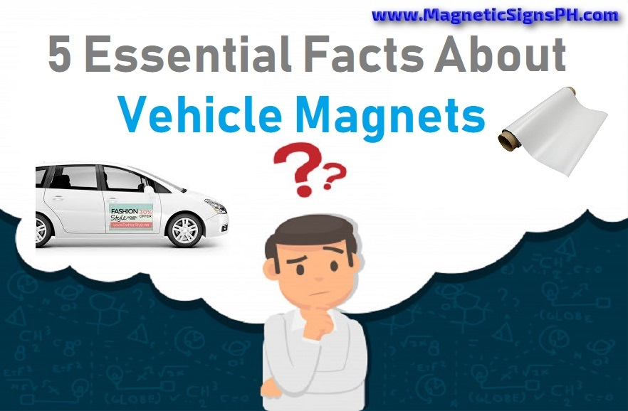 5 Essential Facts About Vehicle Magnets
