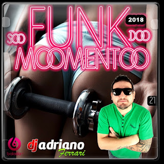 CD SÓ FUNK DO MOMENTO VOL 21