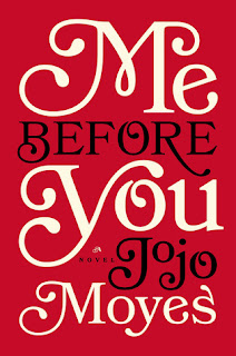 Review – Book & Movie – Me Before You by Jojo Moyes