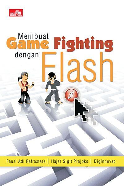 kalau Flash merupakan salah satu software terbaik untuk menciptakan game Membuat Game Fighting dengan Flash