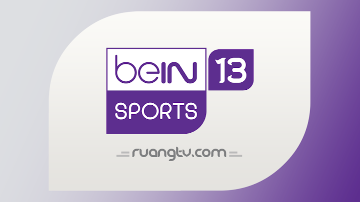 TV Online beIN 13 Nonton Bola Live Streaming HD Malam Ini Tanpa Buffering