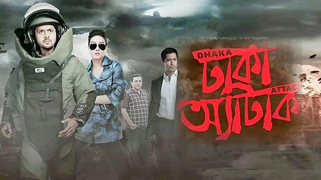 Dhakha Attack Full Movie Original Print 2018 By Arifin Shuvo & Mahi 1.1 GB Download