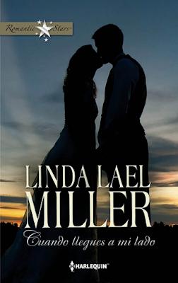 Linda Lael Miller - Cuando Llegues A Mi Lado