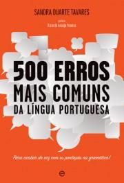 Livro 500 Erros mais comuns da língua portuguesa de Sandra Duarte Tavares