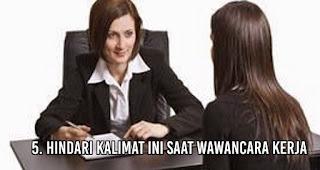 Hindari kalimat ini saat wawancara kerja