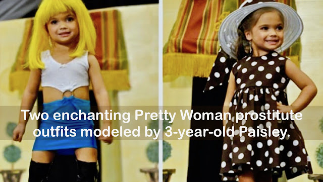 Reality TV Toddlers and Tiaras Two enchanting Pretty Woman prostitute outfits modeled by 3-year-old Paisley