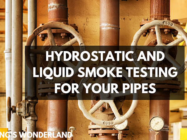 Hydrostatic and Liquid Smoke Testing for your Pipes