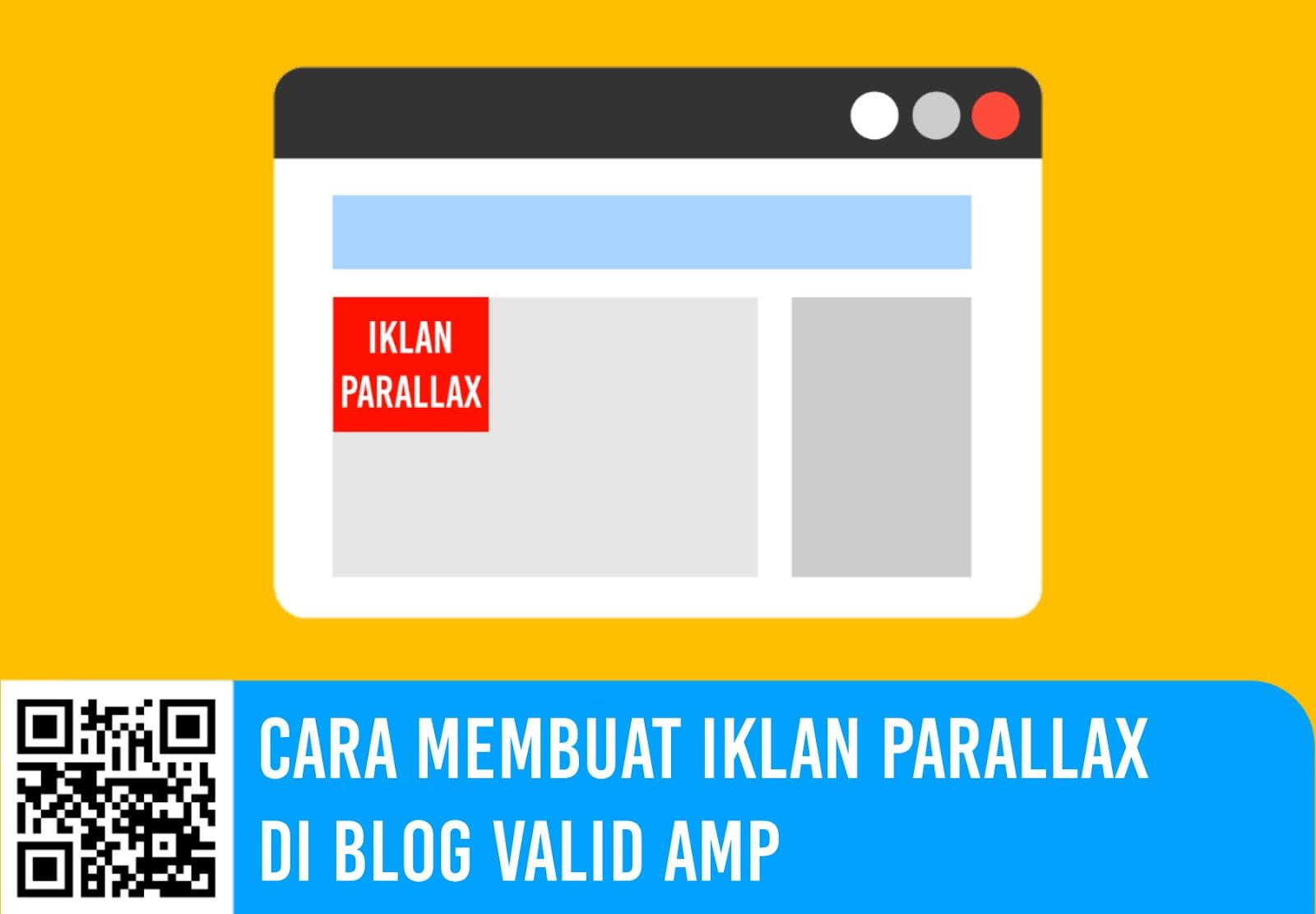 Cara Membuat Iklan Parallax di Blog Valid AMP