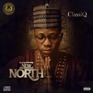 Hip hop music :: MIXTAPE: ClassiQ – New North [Album]