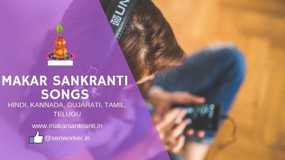 Makar Sankranti Song