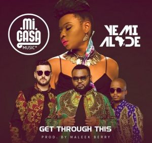 Mi Casa feat. Yemi Alade - Get Through This