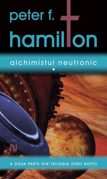 Peter F. Hamilton - Alchimistul Neutronic