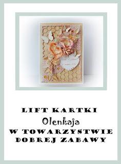 http://tdz-wyzwaniowo.blogspot.com/2017/02/lift-kartki-olenkaja.html