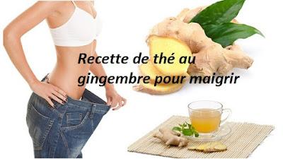 Recette de thé au gingembre pour maigrir rapidement
