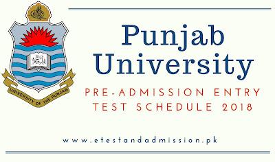 Punjab University Entry Test Schedule 2018
