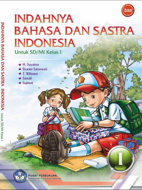 Indahnya Bahasa dan Sastra Indonesia untuk SD atau MI Kelas 1