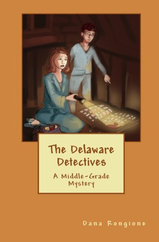 The Delaware Detectives, A Middle Grade Mystery