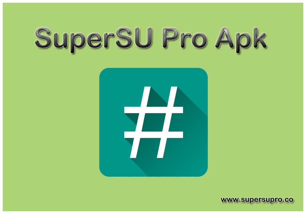SuperSU Pro 2019: SuperSU Pro Apk