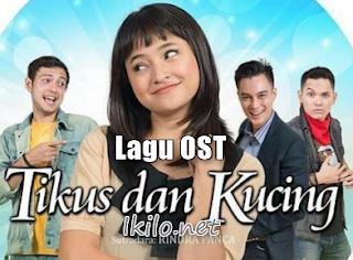 lagu OST Tikus Dan Kucing Mp3 SCTV