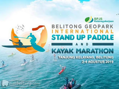 Belitong Geopark International Stand Up Paddle And Kayak Marathon 2019