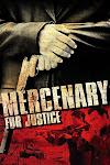 Lính Đánh Thuê - Mercenary for Justice