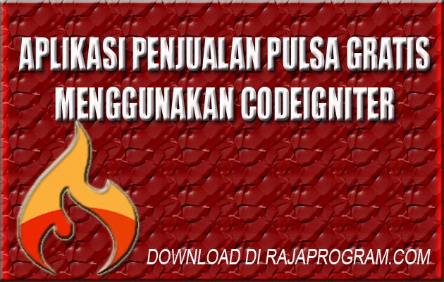 https://www.rajaprogram.com/2019/07/aplikasi-penjualan-pulsa.html