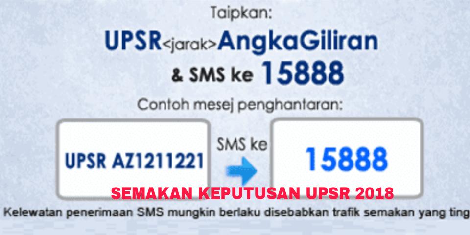 Semakan Keputusan Upsr 2018 Online Dan Sms Pendidikan Malaysia