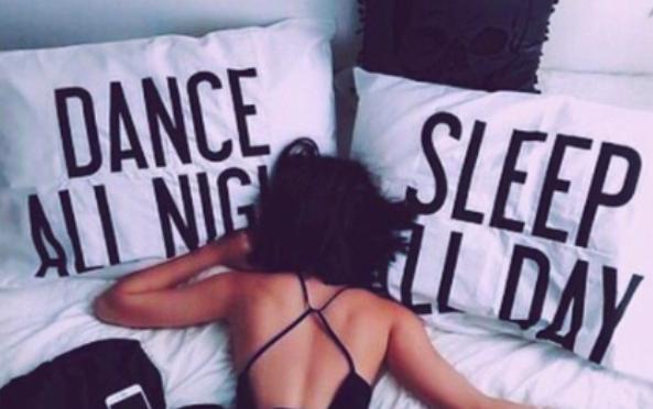 Dance All Night. Sleep All Day // Day .19