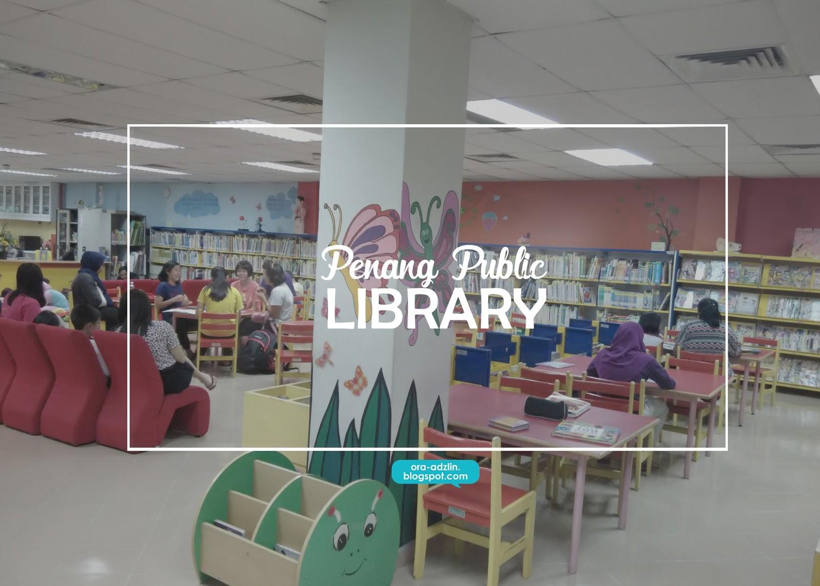 Penang Public Library Perbadanan Perpustakaan Awam Pulau Pinang Ora Yusuf Xandria