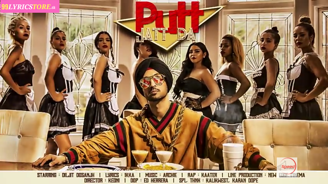 Diljit Dosanjh songs lyrics, New Punjabi Song 2018
