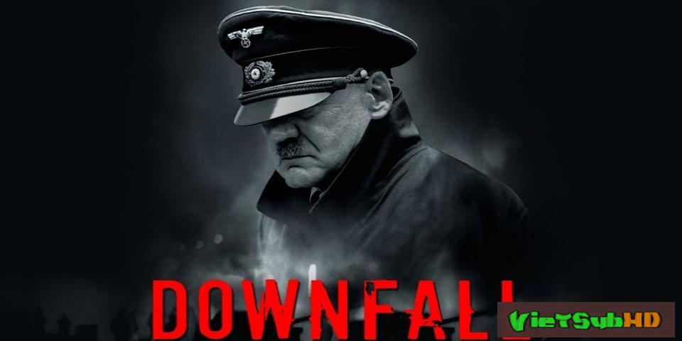 Phim Ngày Tàn VietSub HD | Der Untergang (downfall) 2004