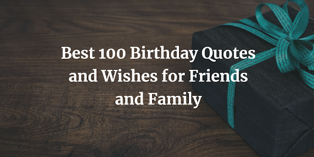 Birthday Quotes and Wishes