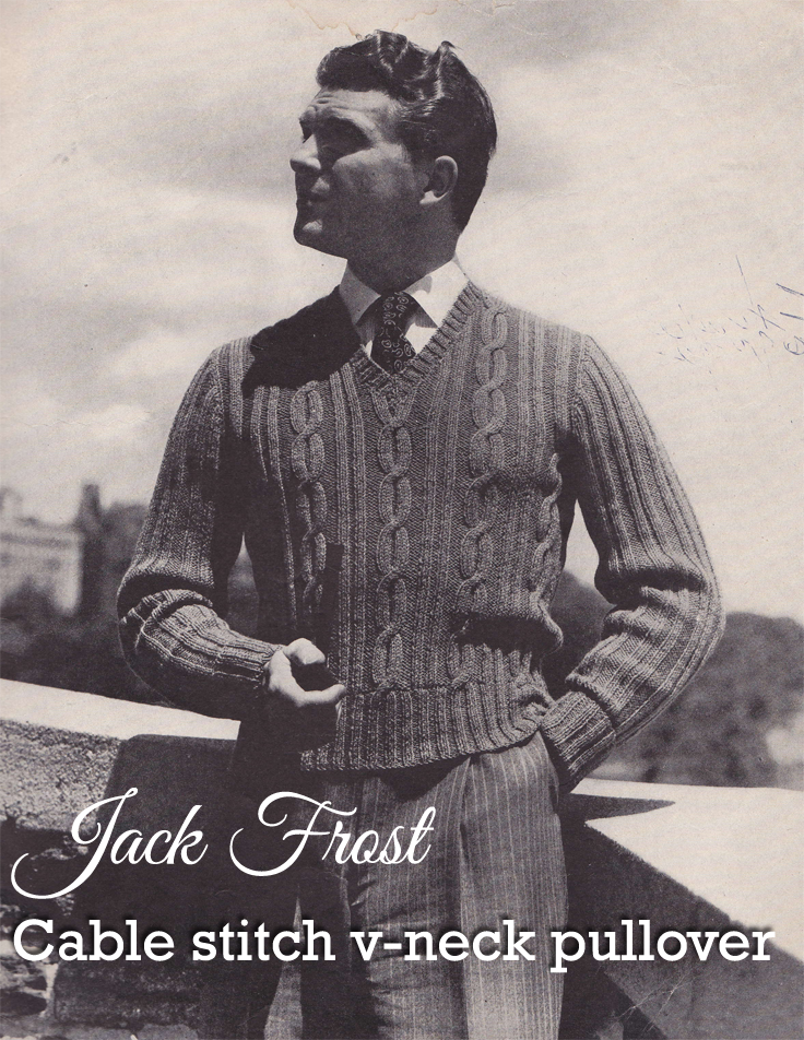 Free Vintage Pattern: 1940s Men\'s V-Neck Pullover ~ This Gal Knows