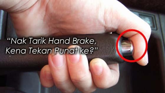 Cara Sebenar Menarik Hand Brake