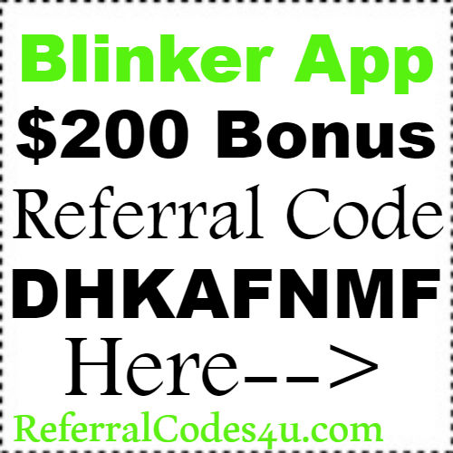 $200 Bonus Blinker App Referral Code, Sign Up Bonus & Reviews
