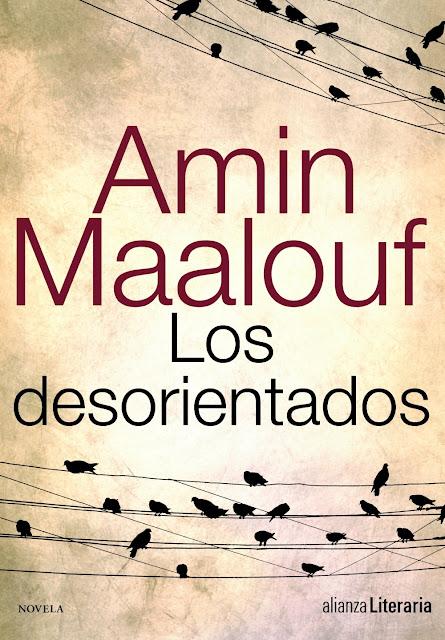 Amin Maalouf Los Desorientados
