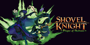 https://2.bp.blogspot.com/-bnyR7RrlXd8/VfEB0CIy2tI/AAAAAAAAARo/gKZ4QnwkjoI/s300/Shovel-Knight-expansion-Plague-of-Shadows-is-just-one-week-away.png