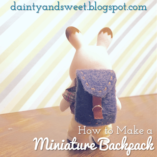 How to Make a Miniature Backback | Dainty & Sweet