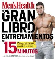 El gran libro de entrenamientos en 15 minutos Rutinas exprés para sacarle el máximo partido a tu cuerpo