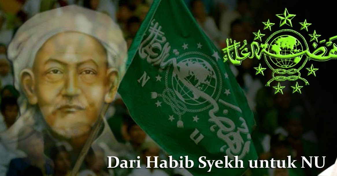Teks Lirik Sholawat NU Habib Syech  Lagu Ijo Ijo Benderane NU