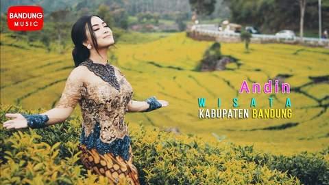 Lirik Lagu Wisata Kabupaten Bandung - Andin
