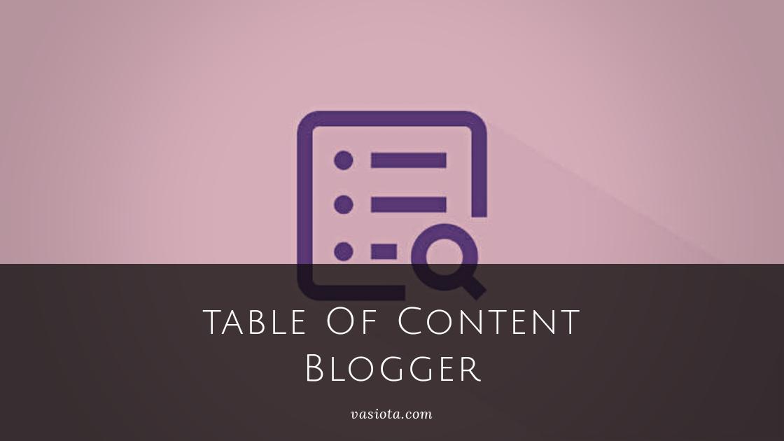 Cara Membuat TOC di Blogger