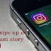 Cara swipe up di instagram story android