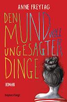 https://www.randomhouse.de/Paperback/Den-Mund-voll-ungesagter-Dinge/Anne-Freytag/Heyne-fliegt/e512839.rhd