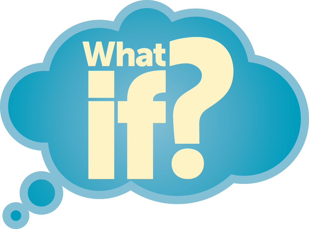 The What If Question Is Such A Powerful Thinking Tool We Are All Trying To Improve In Some Way Whether It Is The Sports Teams We Follow Our Personal