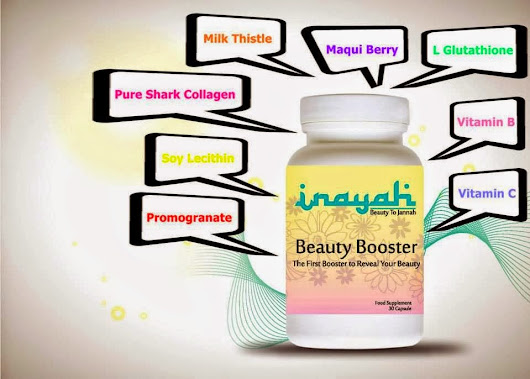 Inayah Beauty Booster - Supplement HOT mase kini | Adeqrifqi Official Blog