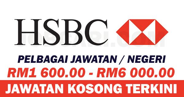 JAWATAN KOSONG DI HSBC BANK BERHAD