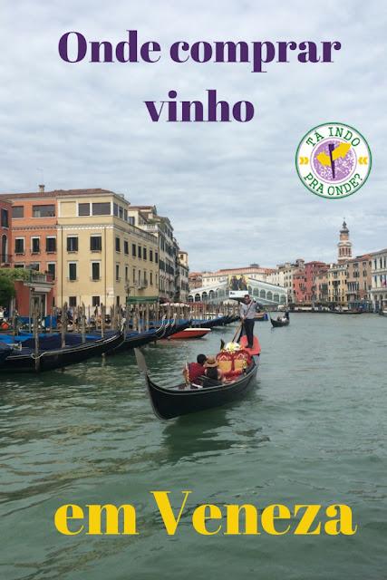 Onde comprar vinho em Veneza?
